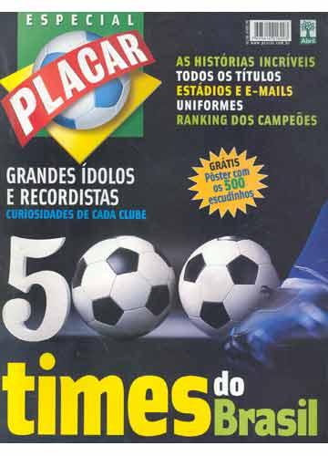 Placar Especial - N°.1263A - 500 Times do Brasil