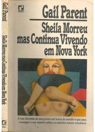 Sheila Morreu mas Continua Vivendo em Nova York