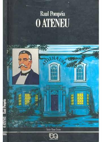 Livro - O Ateneu - Sebo do Messias