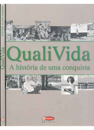 QualiVida - A História de Uma Conquista
