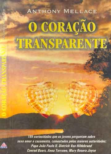 O Coração Transparente