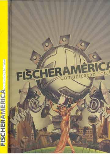 Fischer América - Comunicação Total