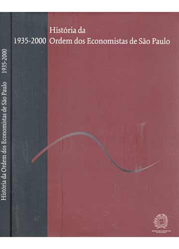 História da Ordem dos Economistas de São Paulo - 1935-2000