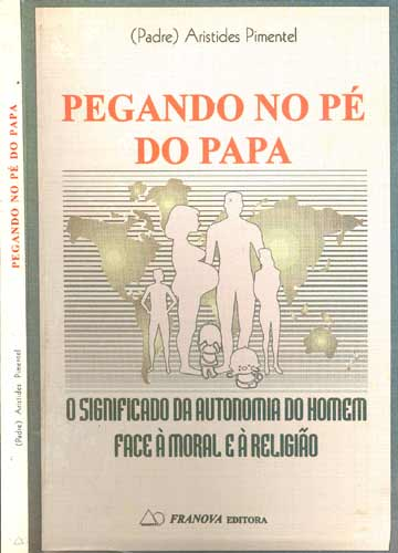 Pegando no Pé do Papa