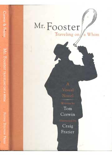 Mr. Fooster Traveling on a Whim