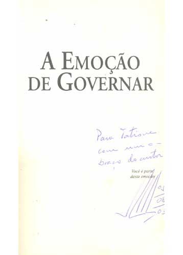 A Emoção de Governar - Com Dedicatória do Autor