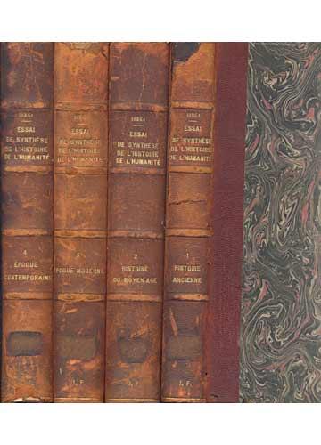 Essai de Synthese de L'histoire de L'humanité - 4 Volumes