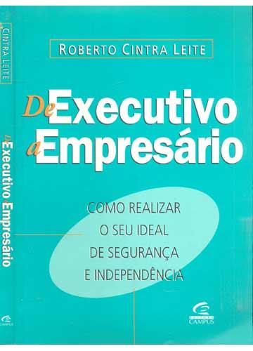 De Executivo a Empresário