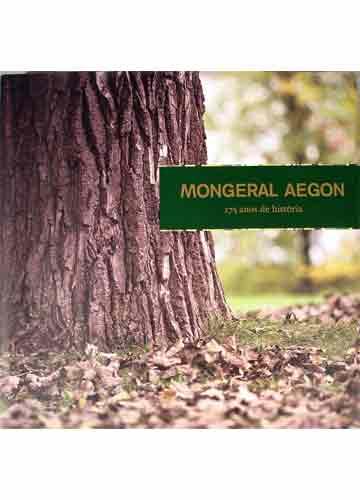 Mongeral Aegon - 175 Anos de História