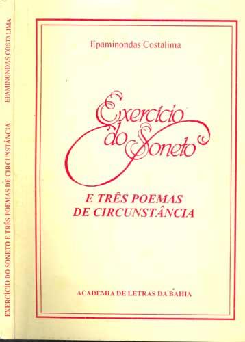 Exercício do Soneto e Três Poemas de Circunstância - Com Dedicatória do Autor