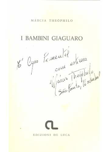 I Bambini Giaguaro - Os Meninos Jaguar - Com Dedicatória da Autora