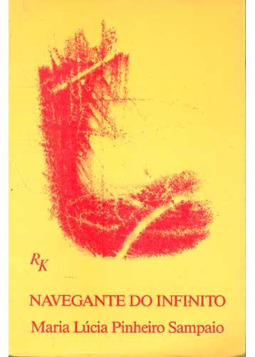 Navegantes do Infinito - Com Dedicatória da Autora