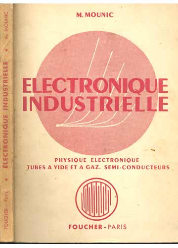 Electronique Industrielle - Tome I