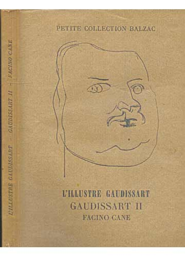 L'illustre Gaudissart - Gaudissart II - Facino Cane