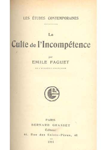 Le Culte de l'Incompétence - Com Ex-Libris de Claude J. Blum