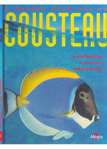Austrália - A Última Fronteira - A Grande Aventura de Cousteau - Nº.1
