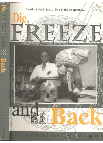 Die Freeze and Be Back