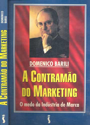 A Contramão do Marketing