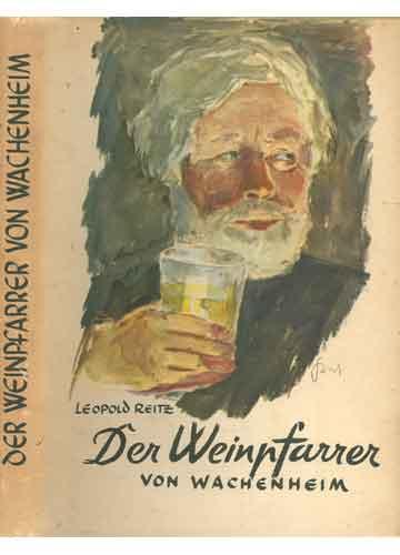 Der Weinpfarrer Von Wachenheim