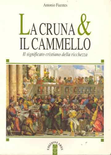 La Cruna & Il Cammello