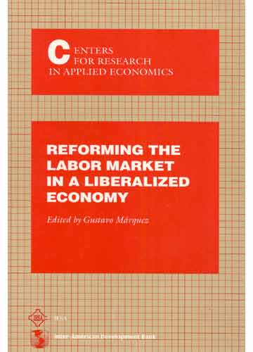 Reforming the Labor Market in a Liberalized Economy