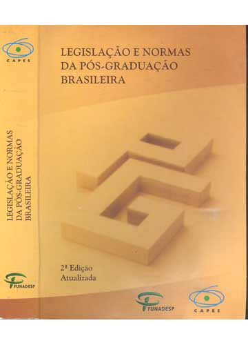 Legislação e Normas da Pós-Graduação Brasileira