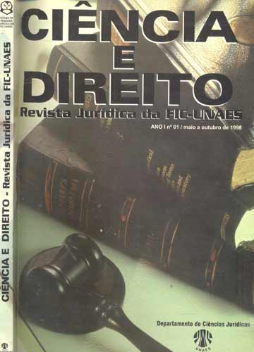 Ciência e Direito - Revista Jurídica da FIC-UNAES - Ano 1 Nº. 1