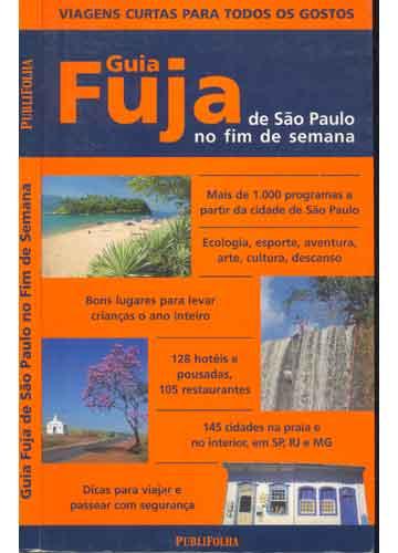 Guia Fuja de São Paulo no Fim de Semana