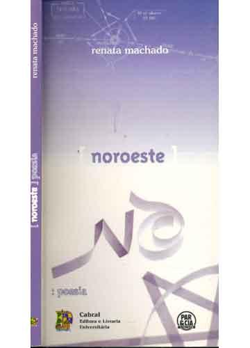 Noroeste - Poesia - Com Dedicatória da Autora