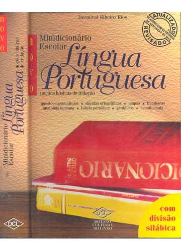Novo Minidicionário Escolar - Língua Portuguesa - Noções Básicas de Redação