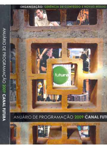 Anuário de Programação 2009 - Canal Futura