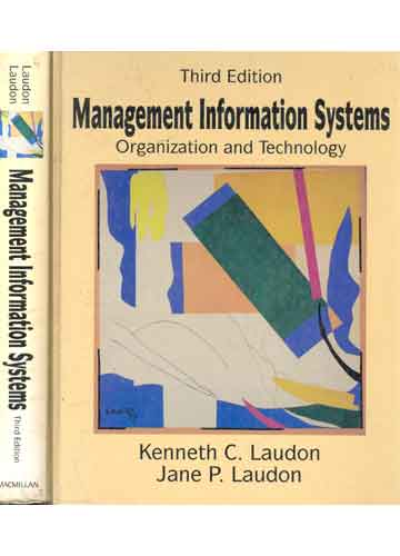 Management Information Systems - Organization and Technology