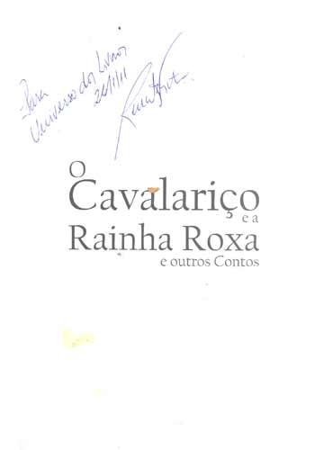 O Cavalariço e a Rainha Roxa - Com Dedicatória do Autor