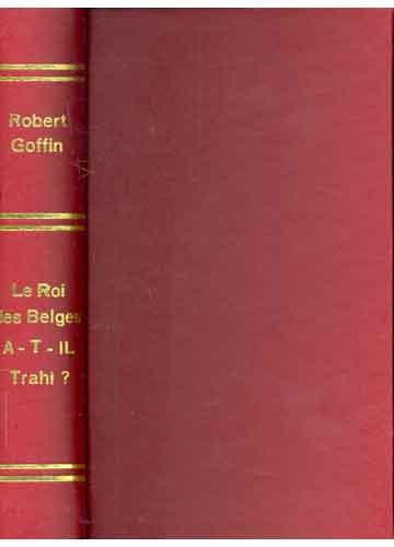 Le Roi Des Belges a-t-il Trahi ?