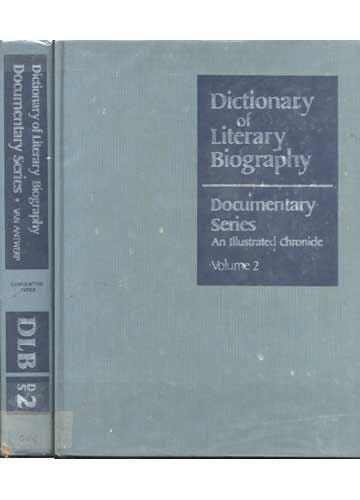 Dictionary of Literary Biography - Documentary Series - Volume 2