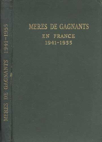 Meres de Gagnants - 1941 / 1955