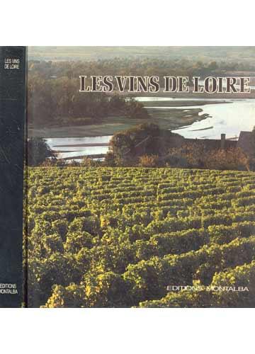 Les Vins de Loire - Et Les Vins du Jura
