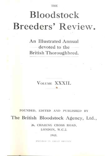 The Bloodstock Breeders' Review - Vol.XXXII - 1943