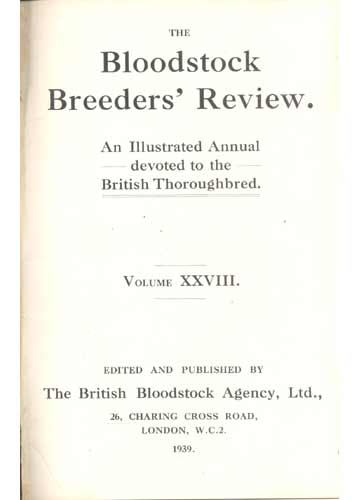 The Bloodstock Breeders' Review - Volume XXVIII
