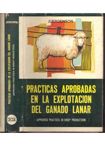 Practicas Aprobadas en la Explotacion del Ganado Lanar