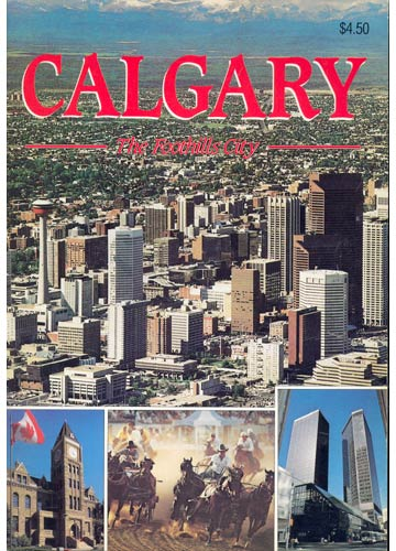 Calgary - The Foothills City