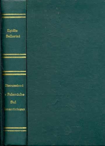 Discussioni e Polemiche Sul Romanticismo - I
