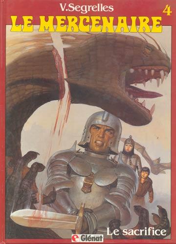 Le Mercenaire - Nº.4 - Le Sacrifice