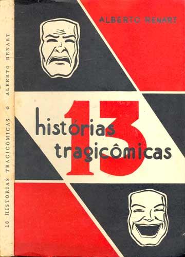 13 Histórias Tragicômicas - Com Dedicatória do Autor