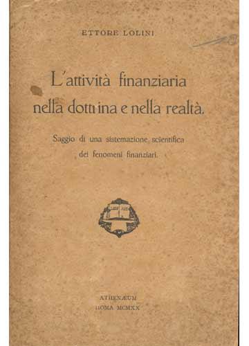 L'attività Finanziaria Nella Dottrina e Nella Realtà