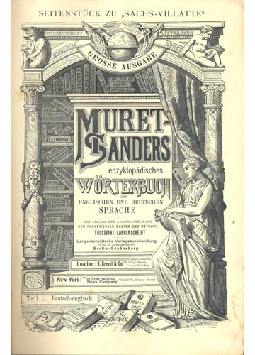 Muret-Sanders - Encyclopaedic English - German And Gernan-English Dictionary