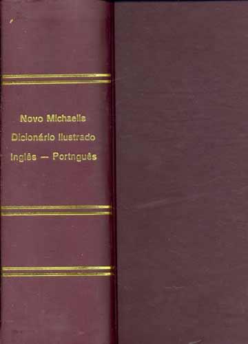 Novo Michaelis Dicionário Ilustrado - Português \ Inglês - Inglês / Português - Volume 2