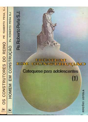 Pe. Roberto Pena - Catequese para Adolescentes - 2 Volumes