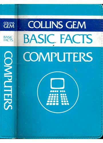 Computers - Collins Gem Basic Facts Computers