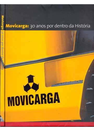 Movicarga - 30 Anos por Dentro da História